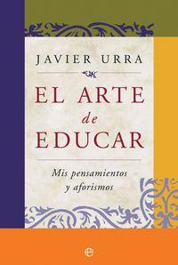 ARTE DE EDUCAR, EL