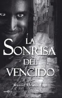 La sonrisa del vencido - Manuel Alvarez-xago