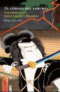 Codigo Del Samurai, El - El Libro De Los Cinco Anillos Y Hagakure - Aa. Vv.