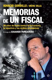 Memorias De Un Fiscal - I.  Gordillo Alvarez-valdes  /  Irene  Villa