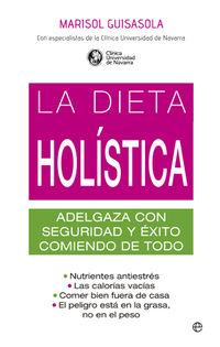 La  dieta holistica  -  Adelgaza Con Seguridad Y Exito - Marisol Guisasola