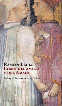 Libro Del Amigo Y Del Amado - Ramon Llull