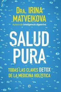 Salud Pura - Irina Matveikova