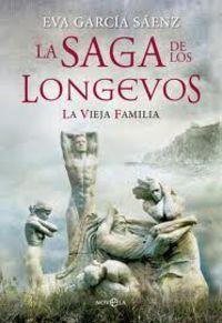 SAGA DE LOS LONGEVOS, LA - LA VIEJA FAMILIA