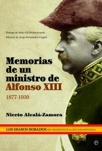 Memorias De Un Ministro De Alfonso Xiii 1877-1930 - Niceto Alcala-zamora