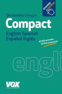 DICCIONARIO COMPACT ENGLISH / SPANISH - ESPAÑOL / INGLES