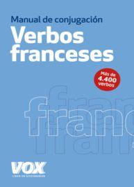 Los verbos franceses conjugados - Aa. Vv.