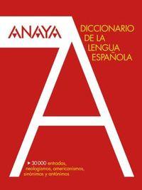 Dicc. Anaya De La Lengua - Aa. Vv.