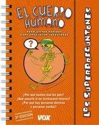 Los  superpreguntones  -  El Cuerpo Humano - Bruno  Martinez Tabares (il. )