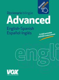 DICCIONARIO ADVANCED ENGLISH / SPANISH - ESPAÑOL / INGLES