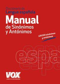 DICCIONARIO MANUAL DE SINONIMOS Y ANTONIMOS DE LA LENGUA ESPAÑOLA