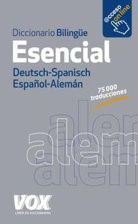 Diccionario Esencial Aleman / Español - Deutsch / Spanisch - Aa. Vv.
