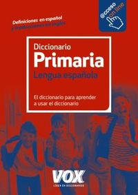 Diccionario Primaria Lengua Española - Aa. Vv.