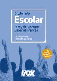 DICCIONARIO ESCOLAR FRANÇAIS / ESPAGNOL - ESPAÑOL / FRANCES