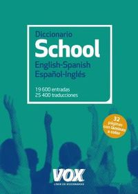 DICCIONARIO SCHOOL ENGLISH / SPANISH - ESPAÑOL / INGLES