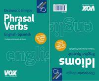 Phrasal Verbs + Idioms - Aa. Vv.