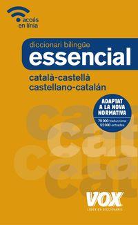DICCIONARI ESSENCIAL CASTELLANO / CATALAN - CATALA / CASTELLA