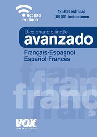 DICCIONARIO AVANZADO FRANÇAIS / ESPAGNOL - ESPAÑOL / FRANCES