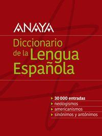 DICCIONARIO ANAYA DE LA LENGUA ESPAÑOLA