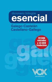 Diccionario Esencial Galego / Castelan - Castellano / Gallego - Aa. Vv.