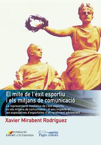 MITE DE L'EXIT ESPORTIU I ELS MITJANS DE COMUNICACIO, EL - LA REPRESENTACIO MEDIATICA DE L'EXIT ESPORTIU EN ELS MITJANS DE COMUNICACIO I EL SEU IMPACTE EN LES EXPECTATIVES D'ESPORTISTES D'ALT RENDIMENT ADOLESCENTS