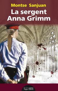 La sergent anna grimm - Montse Sanjuan