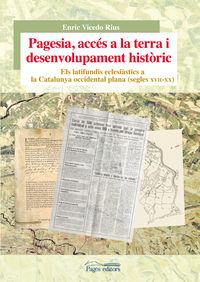 PAGESIA, ACCES A LA TERRA I DESENVOLUPAMENT HISTORIC