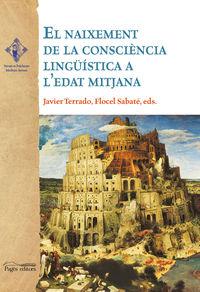 El naixement de la consciencia linguistica a l'edat mitjana - Aa. Vv.