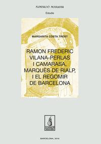 Ramon Frederic Vilana-Perlas I Camarasa - Margarita Costa Trost