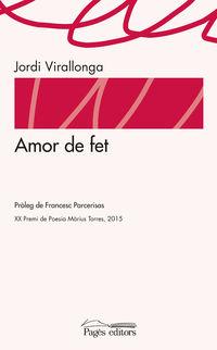 Amor De Fet - Jordi Virallonga Eguren