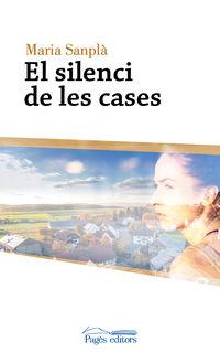 SILENCI DE LES CASES, EL