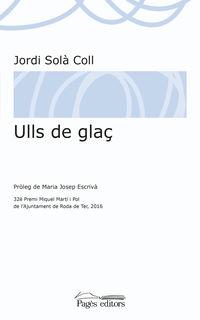 Ulls De Gla€ - Jordi Sola Coll