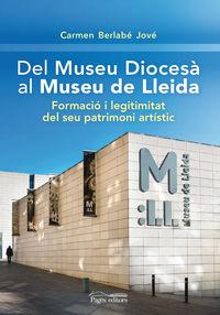 DEL MUSEU DIOCESA AL MUSEU DE LLEIDA