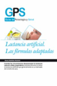 LACTANCIA ARTIFICIAL - LAS FORMULAS ADAPTADAS