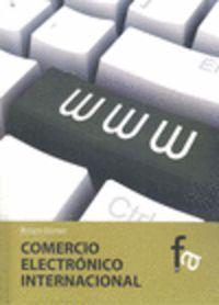 Comercio Electronico Internacional - Arturo Gamez