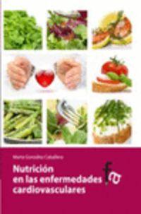 Nutricion De Las Enfermedades Cardiovasculares - Marta Gonzalez Caballero