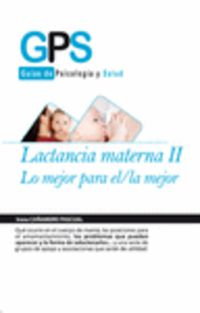 LACTANCIA MATERNA II - LO MEJOR PARA EL / LA MEJOR