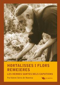 Hortalisses I Flors Remeieres - Valenti  Serra De Manresa