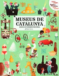 MUSEUS DE CATALUNYA - CERCA I TROBA = BUSCA Y ENCUENTRA = SEEK & FIND