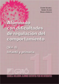 ALUMNADO CON DIFICULTADES DE REGULACION DEL COMPORTAMIENTO VOL. I