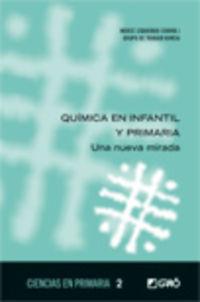 QUIMICA EN INFANTIL Y PRIMARIA - UNA NUEVA MIRADA
