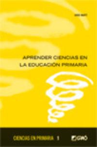 Aprender Ciencias En La Educacion Primaria - Jordi Marti