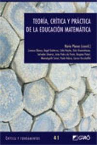 Teoria, Critica Y Practica De La Educacion Matematica - Aa. Vv.