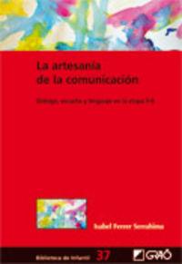 ARTESANIA DE LA COMUNICACION, LA