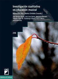 investigacion cualitativa en educacion musical - Maravillas Diaz (coord. ) / Andrea Giraldez (coord. )