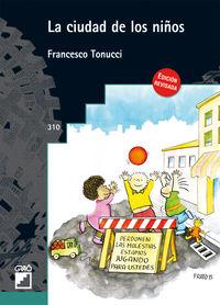 La ciudad de los niños - Francesco Tonucci