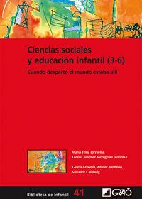 CIENCIAS SOCIALES Y EDUCACION INFANTIL (3-6) - CUANDO DESPERTO, EL MUNDO ESTABA ALLI