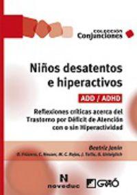 NIÑOS DESATENTOS E HIPERACTIVOS (ADD / ADHD)