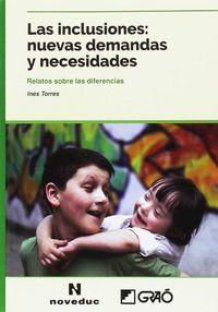 Inclusiones, Las - Nuevas Demandas Y Necesidades - Ines Torres