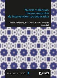 NUEVAS VIOLENCIAS, NUEVOS CONTEXTOS DE INTERVENCION SOCIOEDUCATIVA